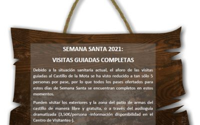 SEMANA SANTA 2021 ¡COMPLETAS las visitas guiadas al Castillo de la Mota! … Pero en #MedinadelCampo hay mucho más ¡Descúbrelo!